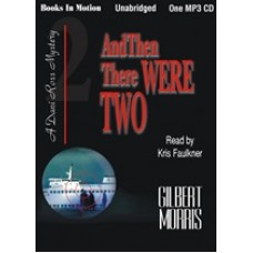 AND THEN THERE WERE TWO, by Gilbert Morris, (Dani Ross Series, Book 2), Read by Kris Faulkner