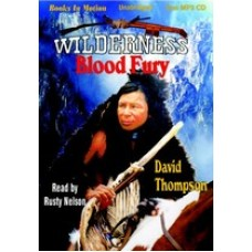 BLOOD FURY, by  David Thompson, (Wilderness Series, Book 4), Read by Rusty Nelson