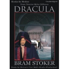 DRACULA, by Bram Stoker, Read by Various Readers