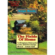 THE FIELDS OF HOME, by Ralph Moody, (Little Britches Series, Book 5), Read by Cameron Beierle