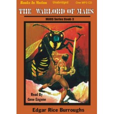 THE WARLORD OF MARS, by Edgar Rice Burroughs, (Mars Series, Book 3), Read by Gene Engene