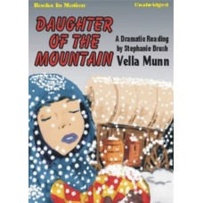 DAUGHTER OF THE MOUNTAIN, by Vella Munn, Read by Stephanie Brush
