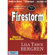 FIRESTORM, by Lisa Tawn Bergren, (Full Circle Series, Book 6), Read by Kris Faulkner