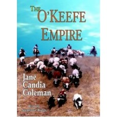 THE O'KEEFE EMPIRE, by Jane Candia Coleman, Read by Stephanie Brush