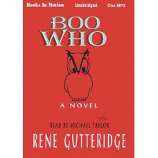 BOO WHO, by Rene Gutteridge, (Boo Series, Book 2), Read by Michael Taylor