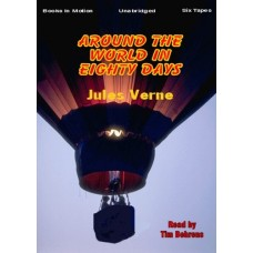 AROUND THE WORLD IN EIGHTY DAYS, by Jules Verne, Read by Tim Behrens