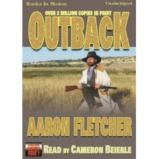 OUTBACK, by Aaron Fletcher, (Outback Series, Book 1), Read by Cameron Beierle