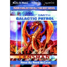 "GALACTIC PATROL, by E.E. ""Doc"" Smith, (The Lensman Series, Book 3), Read by Reed McColm"