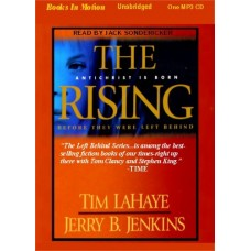 THE RISING, by Tim LaHaye and Jerry B. Jenkins, (Left Behind Series, Book 13), Read by Jack Sondericker