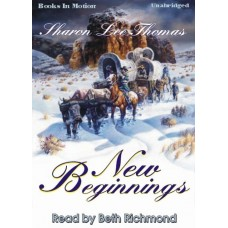 NEW BEGINNINGS, by Sharon Lee Thomas, Read by Beth Richmond