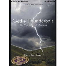 GOD'S THUNDERBOLT, by Carol Buchanan, Read by Steve Cooper