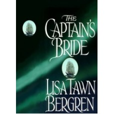 THE CAPTAIN'S BRIDE by Lisa Tawn Bergren, (Northern Lights Series, Book 1), Read by Stephanie Brush