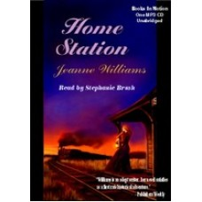 HOME STATION, by Jeanne Williams, Read by Stephanie Brush