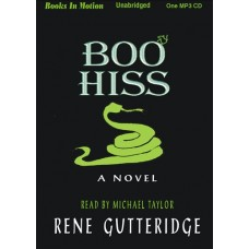 BOO HISS, by Rene Gutteridge, (Boo Series, Book 3), Read by Michael Taylor