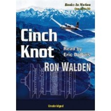 CINCH KNOT, by Ron Walden, Read by Eric DuPuis