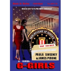 G GIRLS, by Paula Sweeney and James Pirone, Read by Stephanie Brush