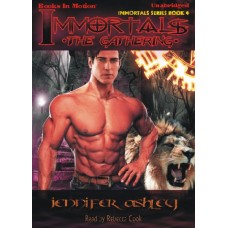 IMMORTALS: THE GATHERING, by Jennifer Ashley, (Immortals Series, Book 4), Read by Rebecca Cook