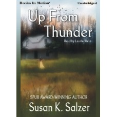 UP FROM THUNDER, by Susan K. Halzer, Read by Laurie Klein
