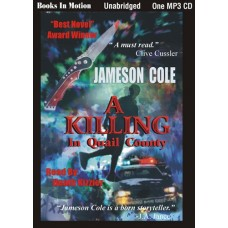 A KILLING IN QUAIL COUNTY, by Jameson Cole, Read By Heath Kizzier