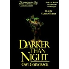 DARKER THAN NIGHT, by Owl Goingback, Read by Cameron Beierle