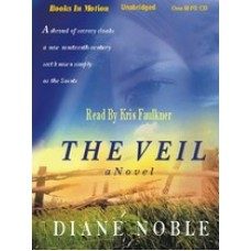 THE VEIL, by Diane Noble, Read by Kris Faulkner
