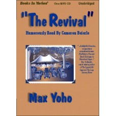 THE REVIVAL, by Max Yoho, Read by Cameron Beierle