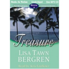TREASURE, by Lisa Tawn Bergren, (Full Circle Series, Book 4), Read by Kris Faulkner
