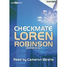 CHECKMATE, by Loren Robinson, (Checkmate Series, Book 1), Read by Cameron Beierle