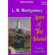 ANNE OF THE ISLAND, by L.M. Montgomery, (Anne Series, Book 3), Read by Laurie Klein