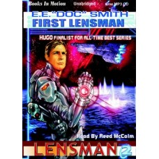 "FIRST LENSMAN, by E. E. ""Doc"" Smith, (The Lensman Series, Book 2), Read by Reed McColm"