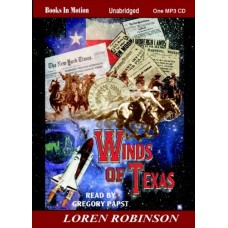 WINDS OF TEXAS, by Loren Robinson, (The Expedition Series, Book 3), Read by Greg Papst