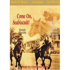 COME ON, SEABISCUIT!, by Ralph Moody, Read by Cameron Beierle