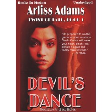 DEVIL'S DANCE, by Arliss Adams, (Twist Of Fate Series, Book 1), Read by Andrea Bates