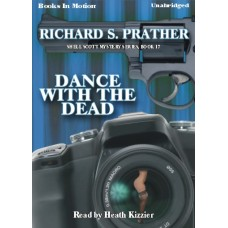 DANCE WITH THE DEAD, by Richard S. Prather, (Shell Scott Series, Book 17), Read by Heath Kizzier