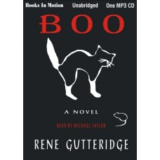 BOO, by Rene Gutteridge, (Boo Series, Book 1), Read by Michael Taylor
