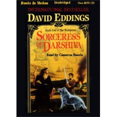 SORCERESS OF DARSHIVA, by David Eddings, (The Malloreon Series, Book 4), Read by Cameron Beierle