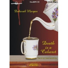 DEATH IS A CABARET, by Deborah Morgan, (Antique Lovers Series, Book 1), Read by Reed McColm