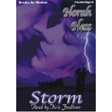STORM, by Norah Hess, Read by Kris Faulkner