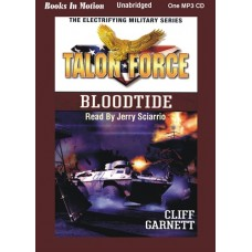 TALON FORCE: BLOODTIDE, by Cliff Garnett, (Talon Force Series, Book 9), Read by Jerry Sciarrio