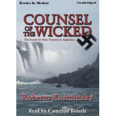 COUNSEL OF THE WICKED, by Roberto Kusminsky, Read by Cameron Beierle