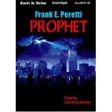 PROPHET, by Frank Peretti, Read by Cameron Beierle
