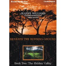 THE HIDDEN VALLEY, by Jeanne Williams, (Beneath the Burning Ground Series, Book 2), Read by Laurie Klein