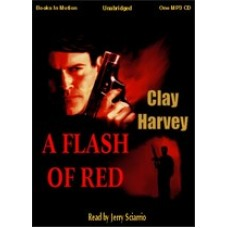 A FLASH OF RED, by Clay Harvey, (Tyler Vance Series, Book 1), Read by Jerry Sciarrio