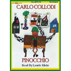 PINOCCHIO, by Carlo Collodi, Read by Laurie Klein