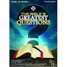 EARS TO HEAR - THE BIBLE'S GREATEST QUESTIONS, by Various Authors