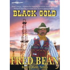 BLACK GOLD, by Fred Bean, Read by Rusty Nelson