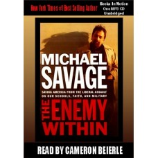 THE ENEMY WITHIN, by Michael Savage, Read by Cameron Beierle