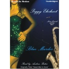 BLUE MURDER, by Peggy Ehrhart, (Maxx Maxwell Mystery Series, Book 1), Read by Andrea Bates