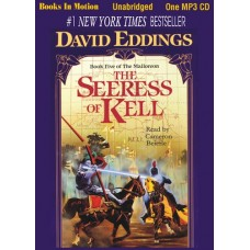 THE SEERESS OF KELL, by David Eddings, (Malloreon Series, Book 5), Read by Cameron Beierle