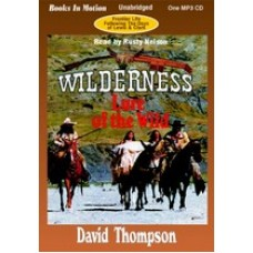 LURE OF THE WILD, by David Thompson, (Wilderness Series, Book 2), Read by Rusty Nelson